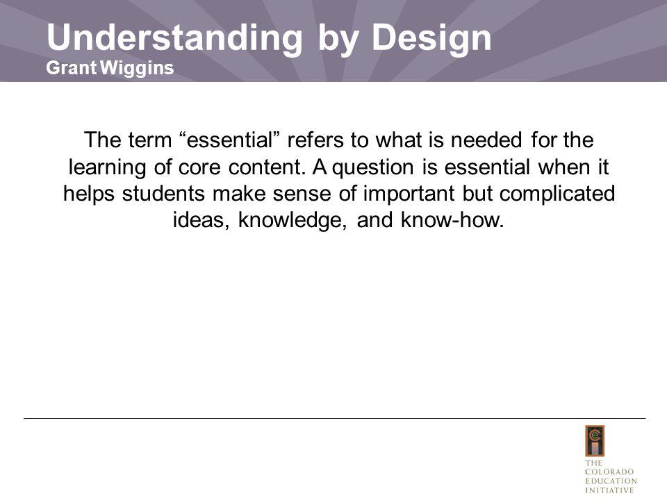 Understanding by Design Grant Wiggins