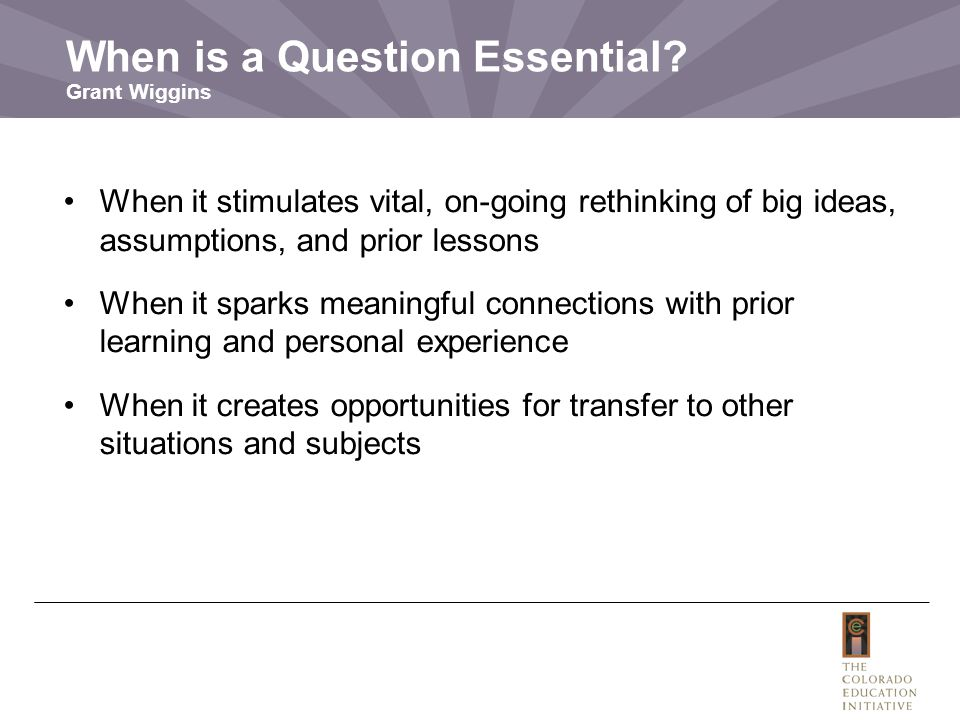 When is a Question Essential Grant Wiggins