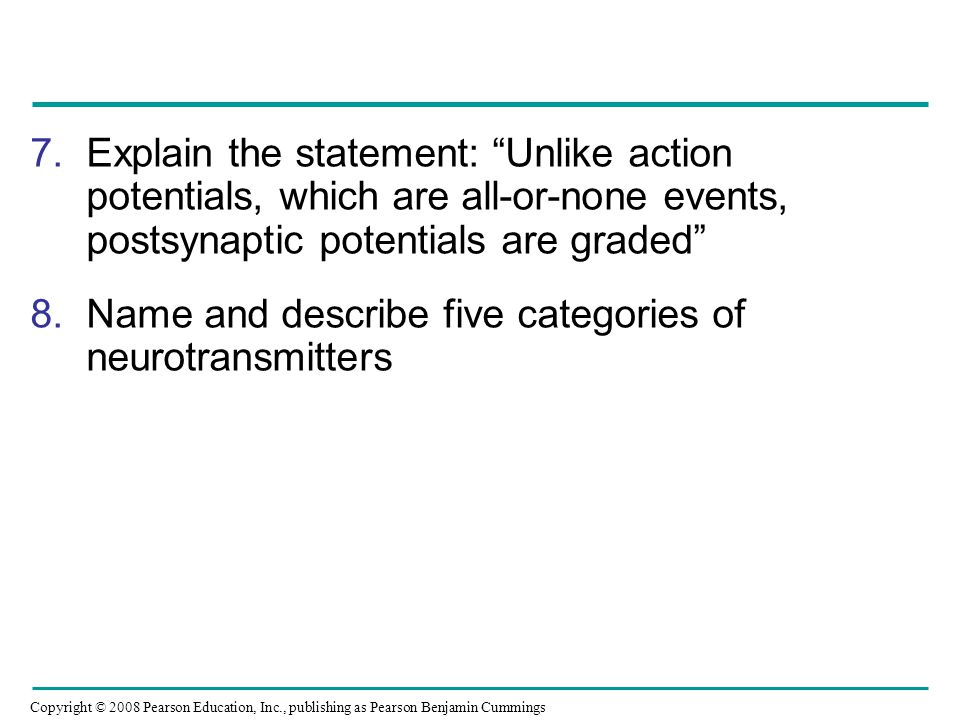 Explain the statement: Unlike action potentials, which are all-or-none events, postsynaptic potentials are graded