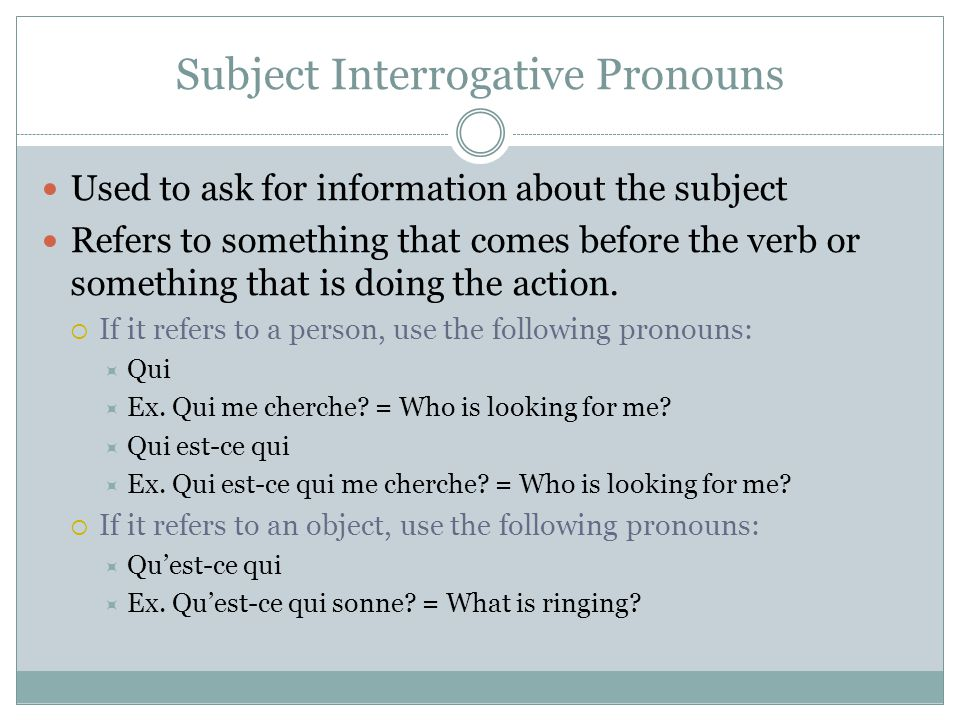 Subject Interrogative Pronouns