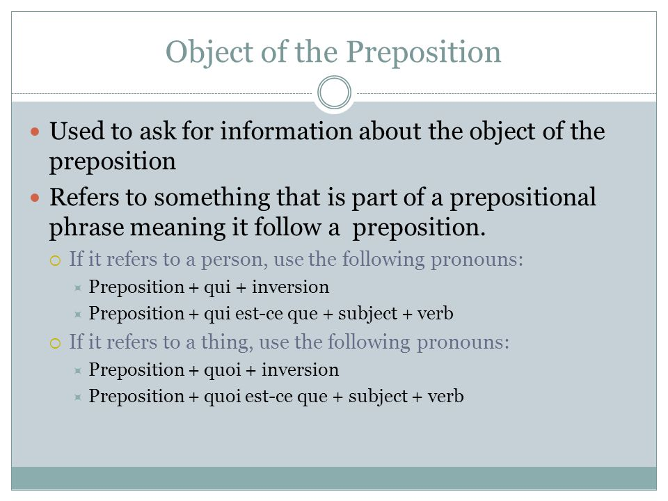 Object of the Preposition