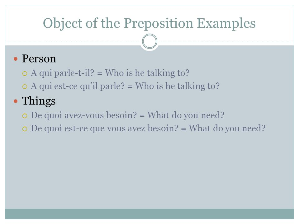Object of the Preposition Examples
