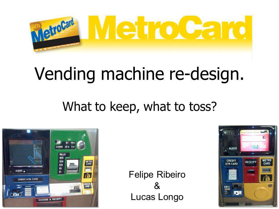 Vending machine re-design.