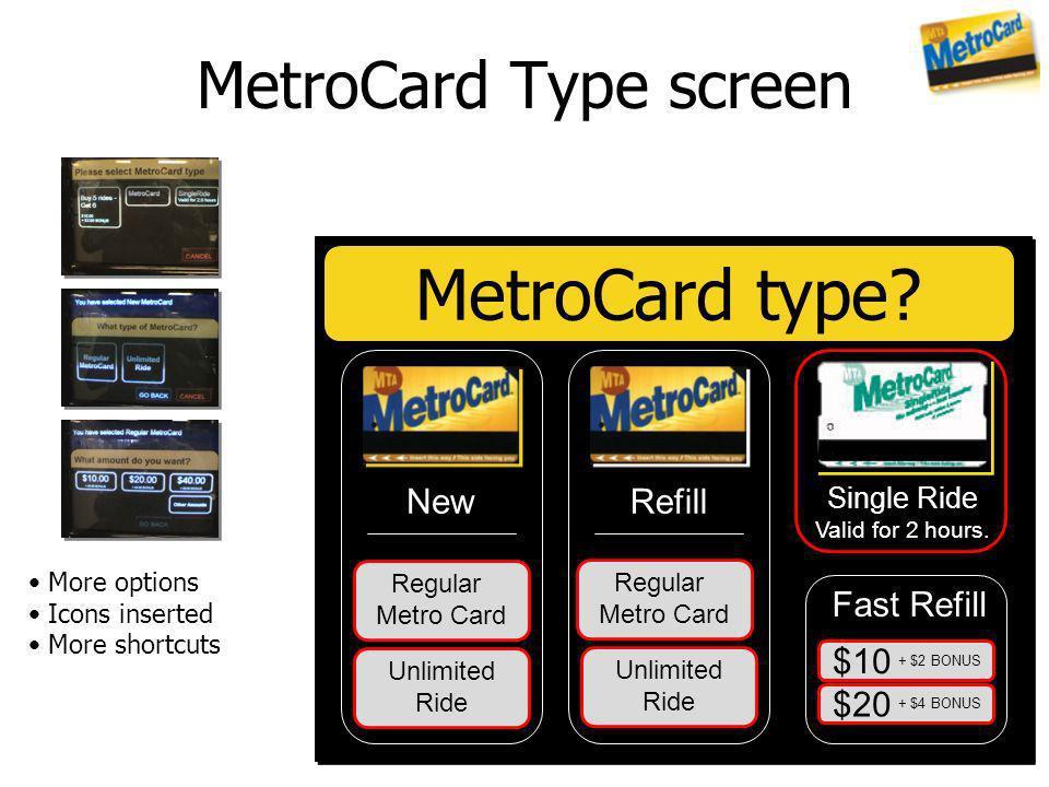 MetroCard type MetroCard Type screen New Refill Fast Refill $10 $20