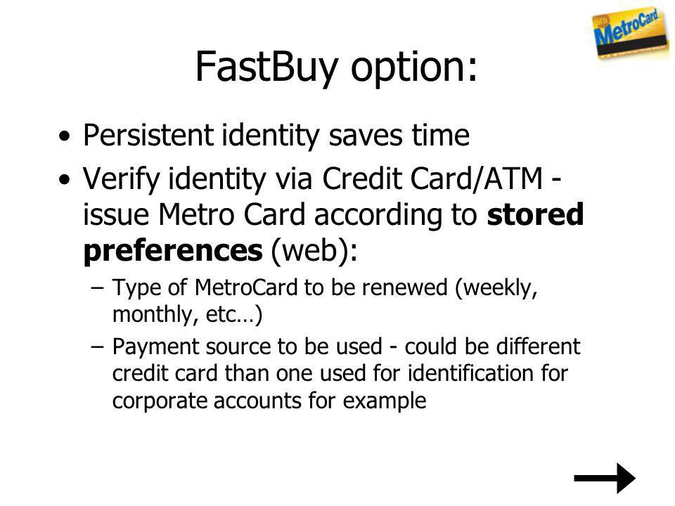 FastBuy option: Persistent identity saves time