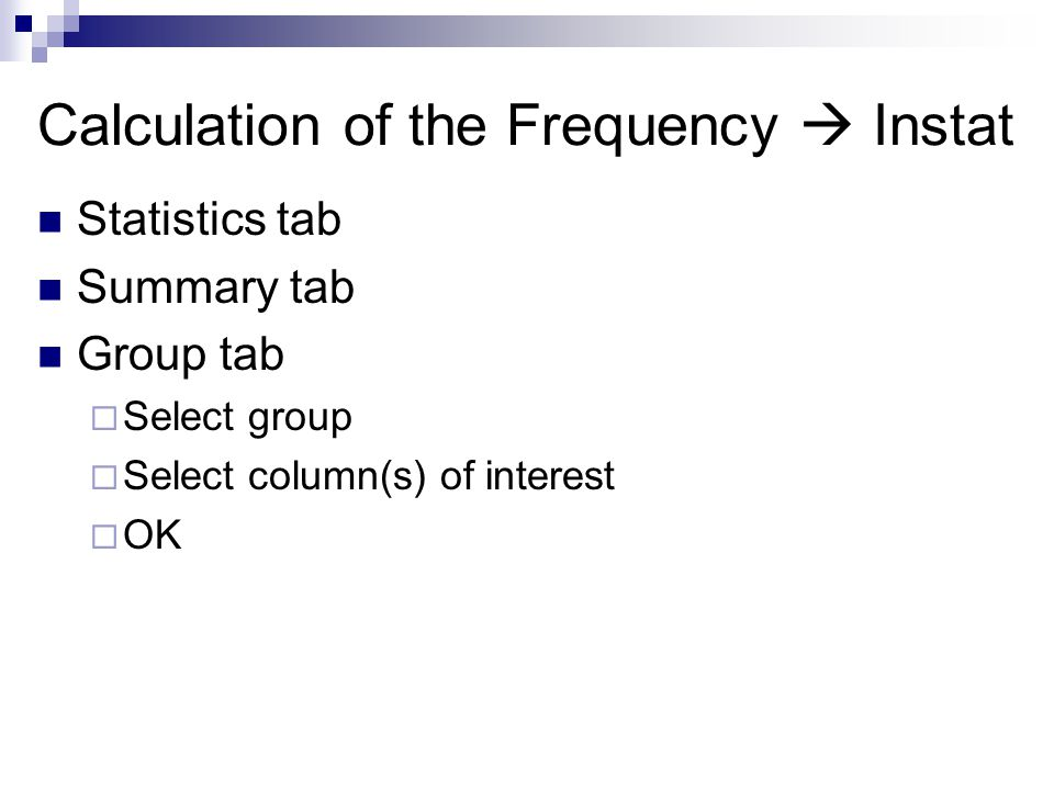 Calculation of the Frequency  Instat