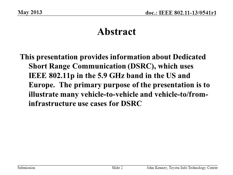 May 2013 doc.: IEEE 802.11-13/0541r0. May 2013. Abstract.