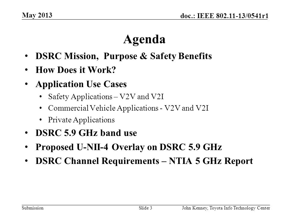 Agenda DSRC Mission, Purpose & Safety Benefits How Does it Work