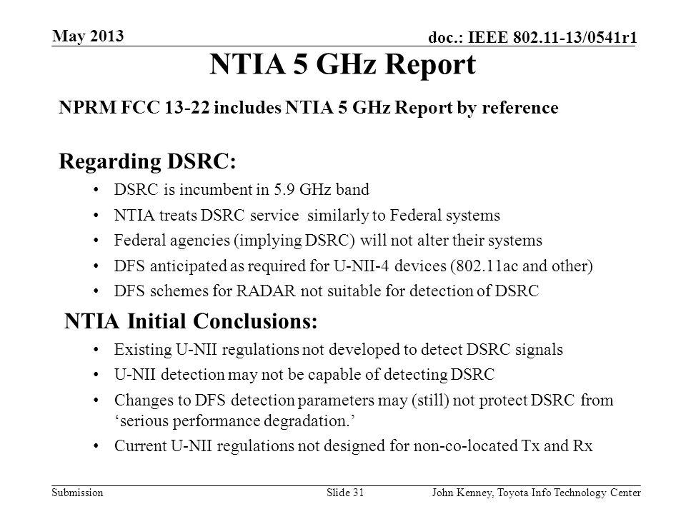 NTIA 5 GHz Report Regarding DSRC: NTIA Initial Conclusions: