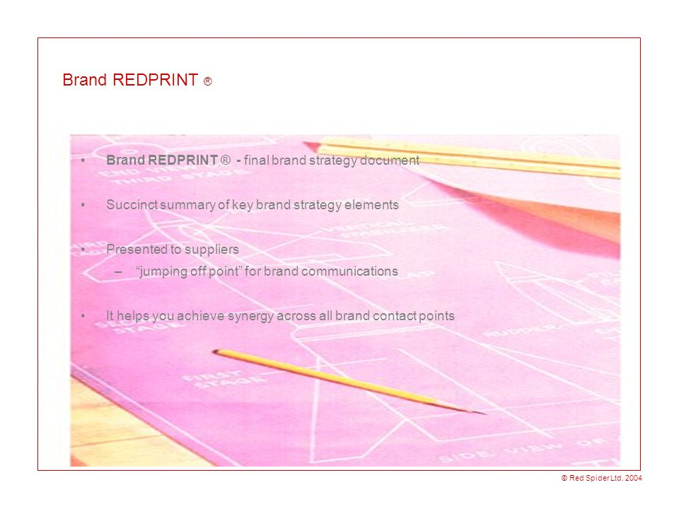 Brand REDPRINT ® Brand REDPRINT ® - final brand strategy document