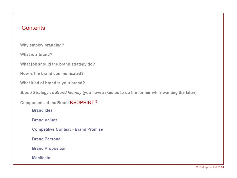 Contents Why employ branding What is a brand