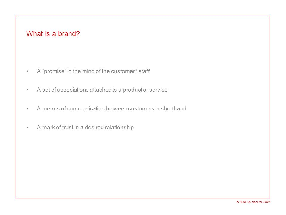 What is a brand A promise in the mind of the customer / staff