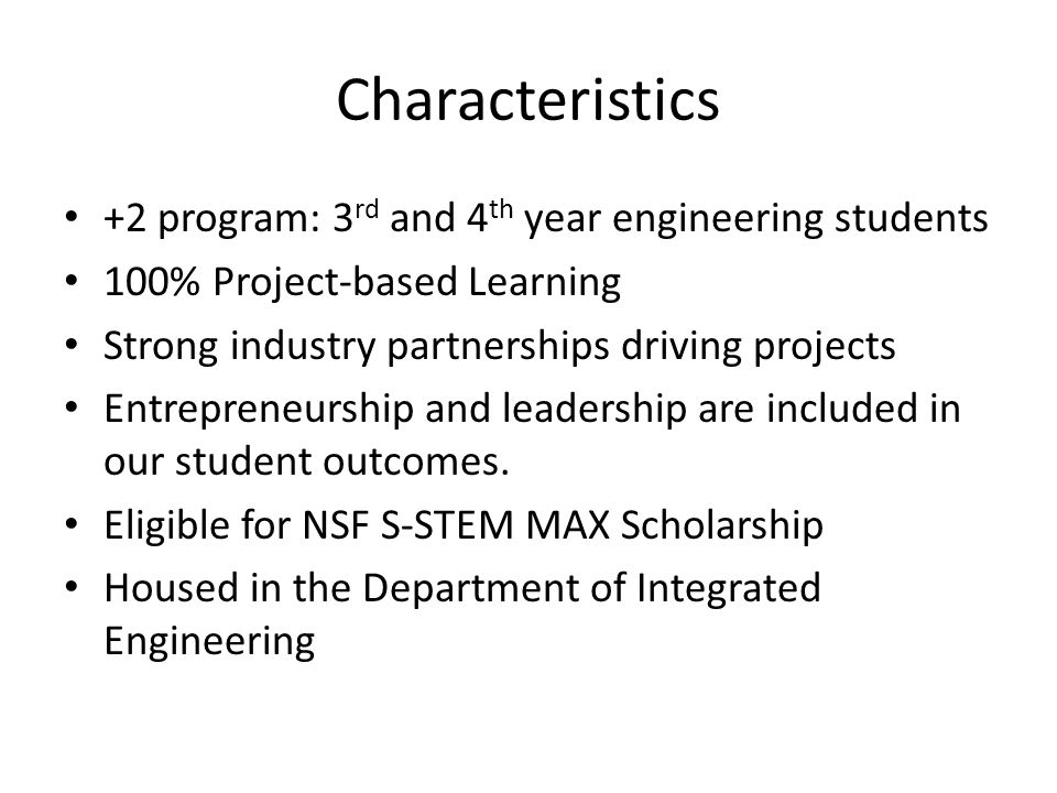 Characteristics +2 program: 3rd and 4th year engineering students