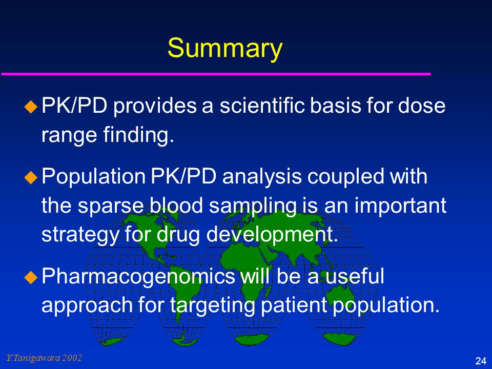 Summary PK/PD provides a scientific basis for dose range finding.