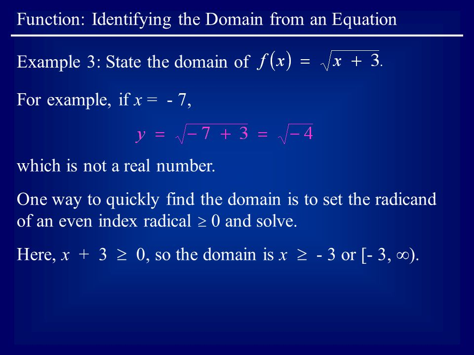 Function: Identifying the Domain from an Equation