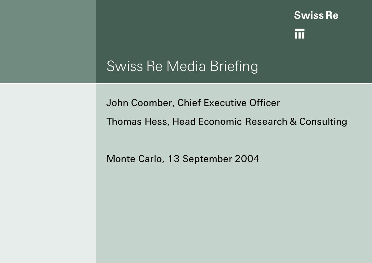 Swiss Re Media Briefing