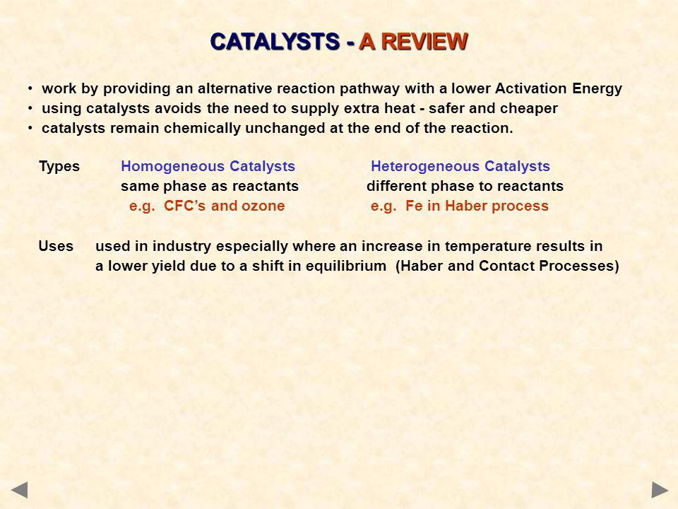 CATALYSTS - A REVIEW work by providing an alternative reaction pathway with a lower Activation Energy.