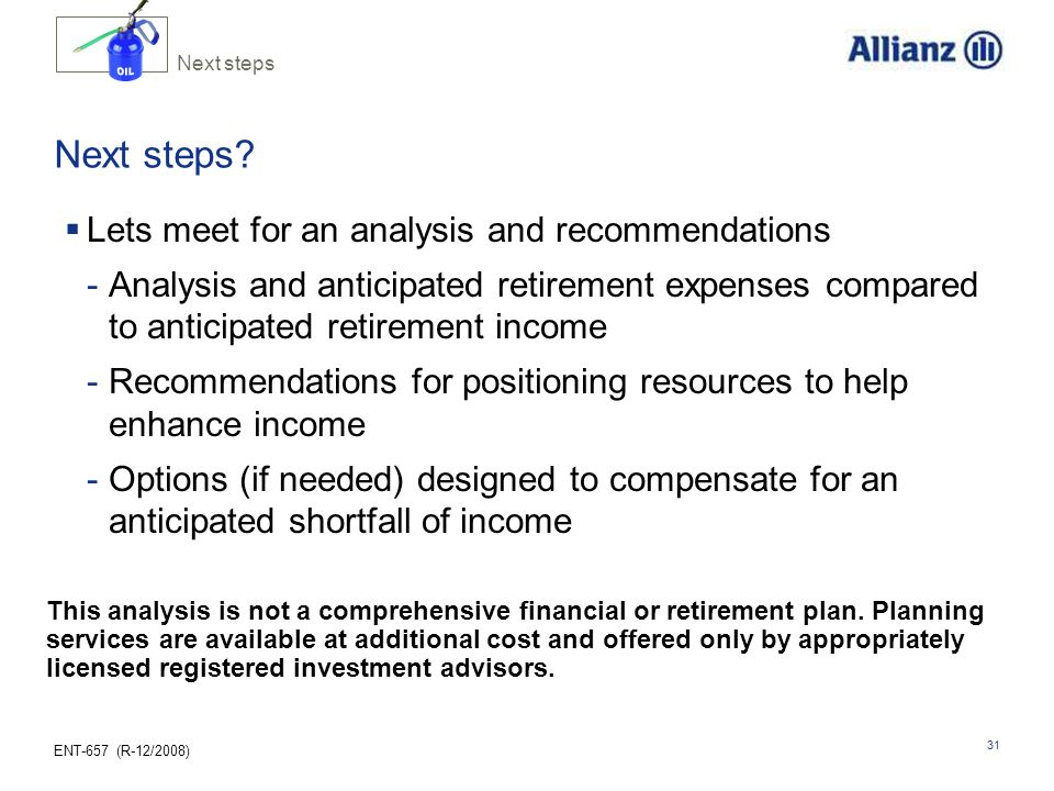 OIL Next steps Lets meet for an analysis and recommendations