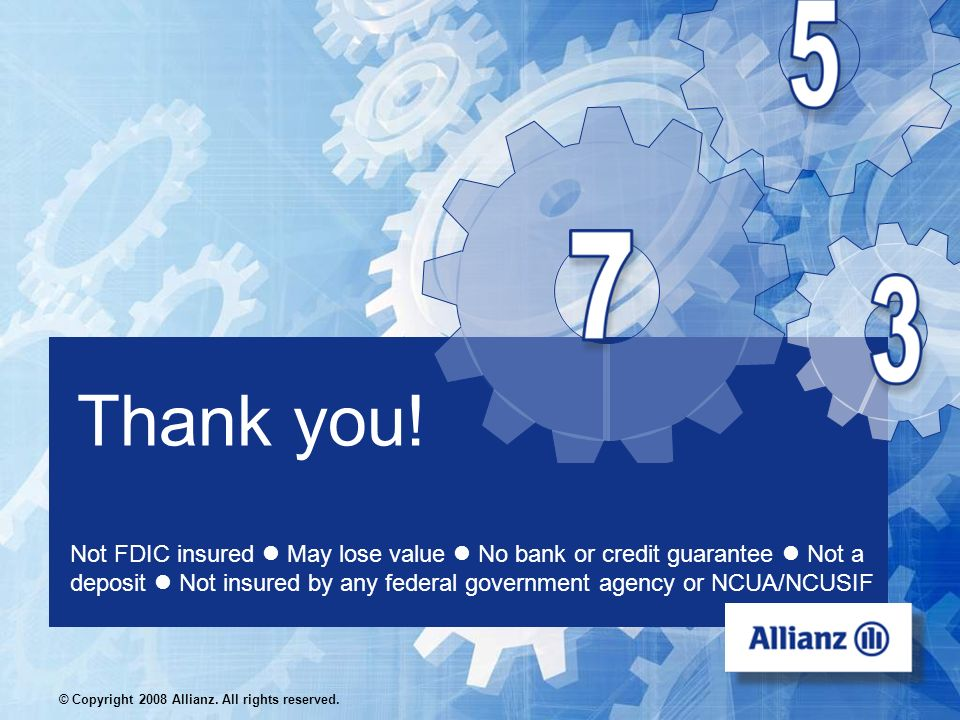 © Copyright 2008 Allianz. All rights reserved.