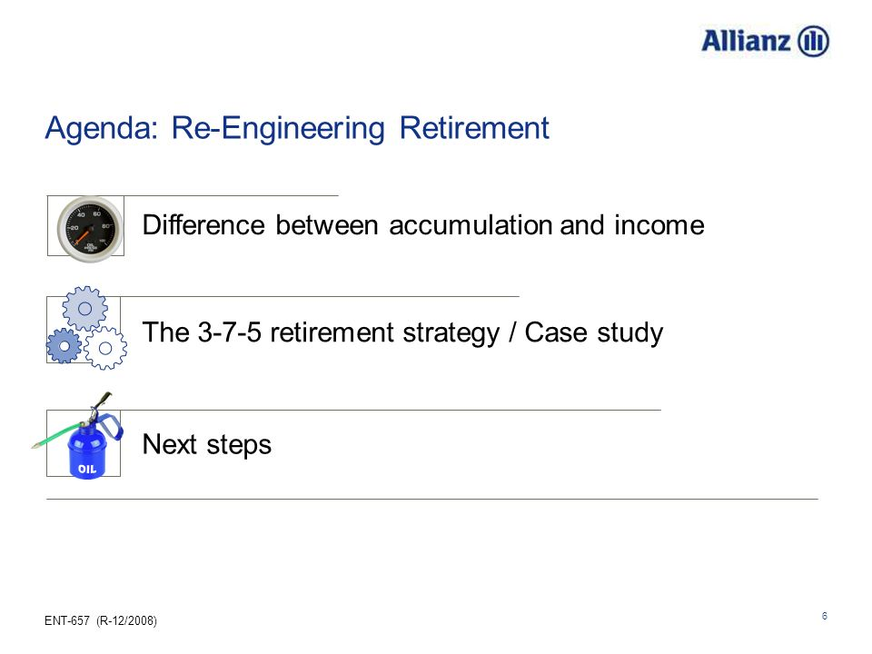Agenda: Re-Engineering Retirement