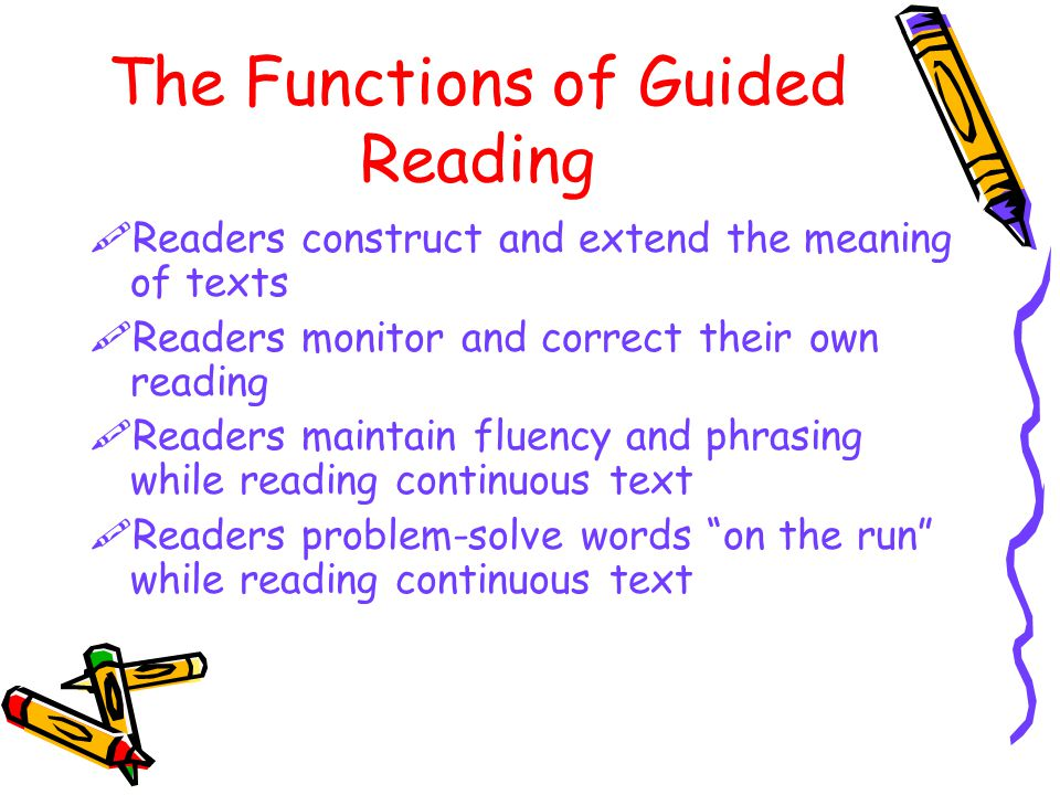 The Functions of Guided Reading