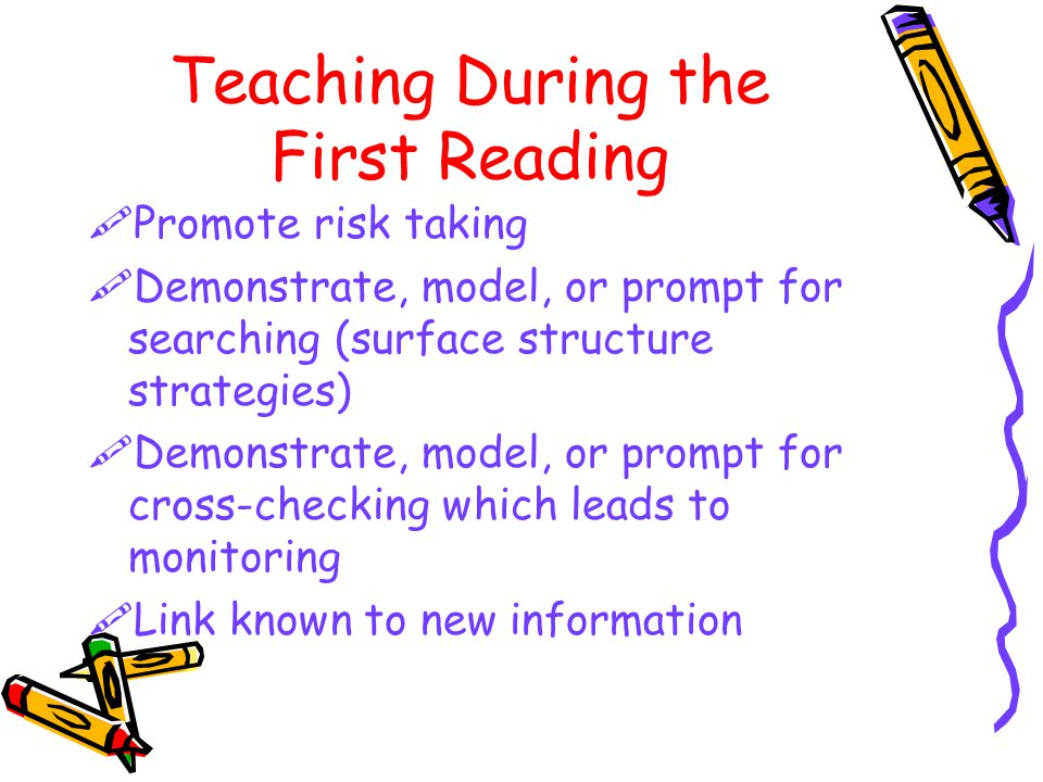 Teaching During the First Reading