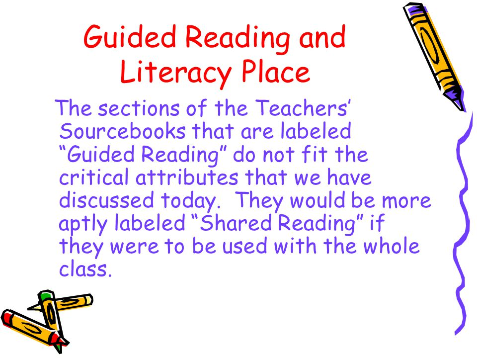 Guided Reading and Literacy Place