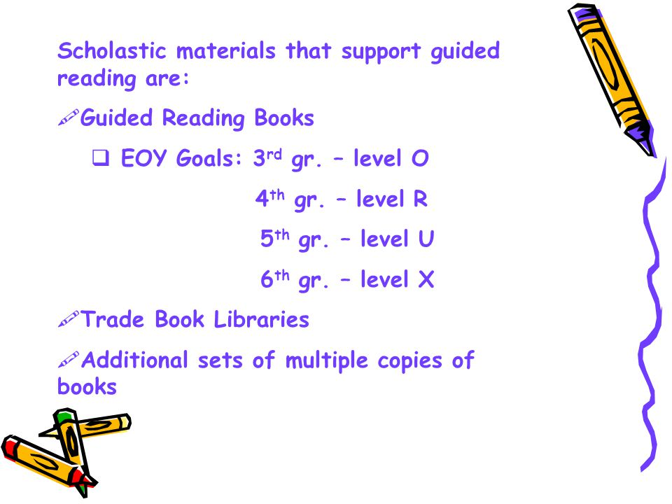 Scholastic materials that support guided reading are: