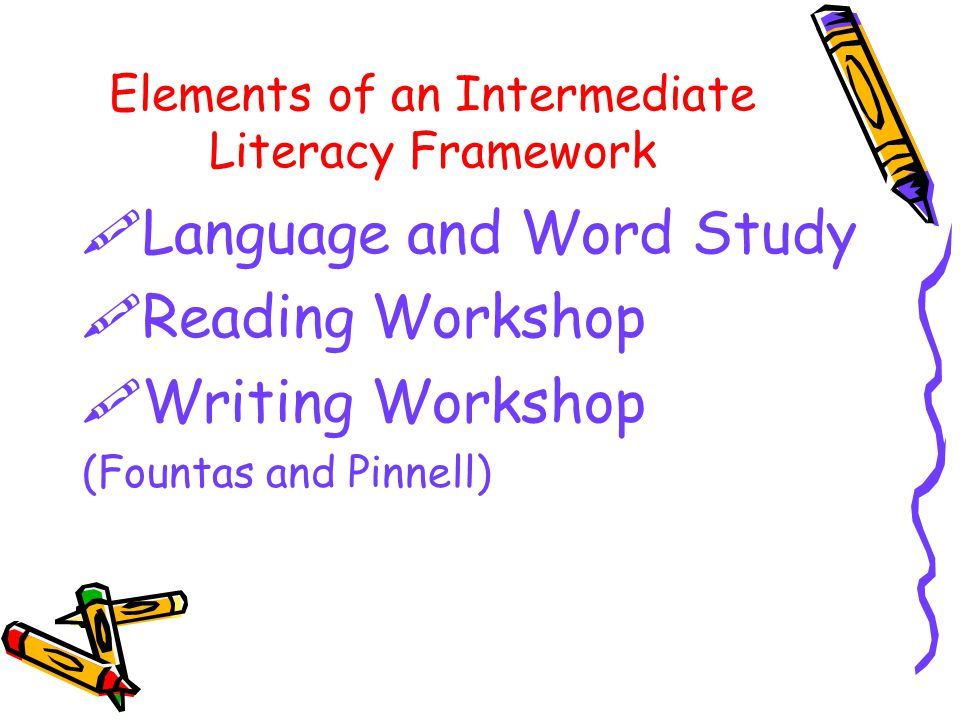 Elements of an Intermediate Literacy Framework