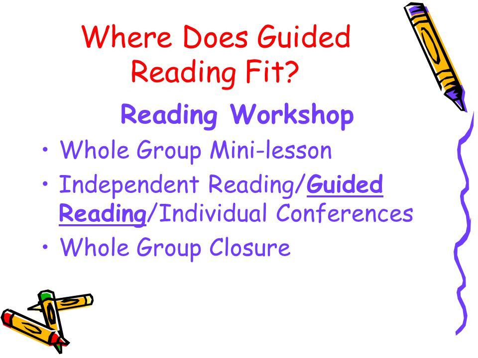 Where Does Guided Reading Fit