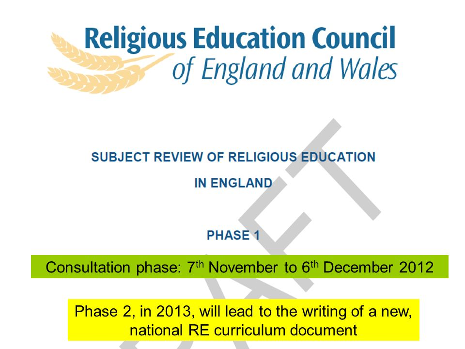 Consultation phase: 7th November to 6th December 2012