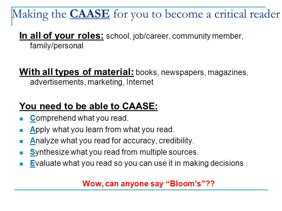 Making the CAASE for you to become a critical reader