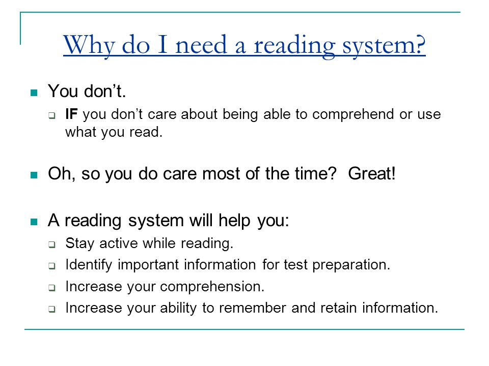 Why do I need a reading system