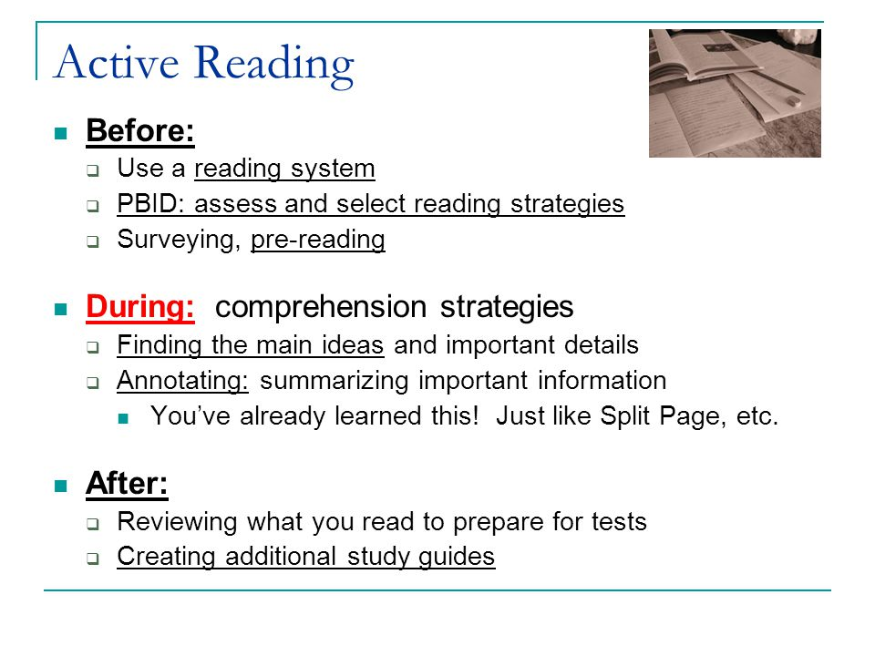 Active Reading Before: During: comprehension strategies After: