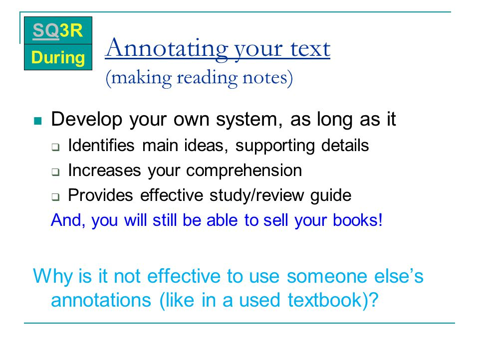 Annotating your text (making reading notes)