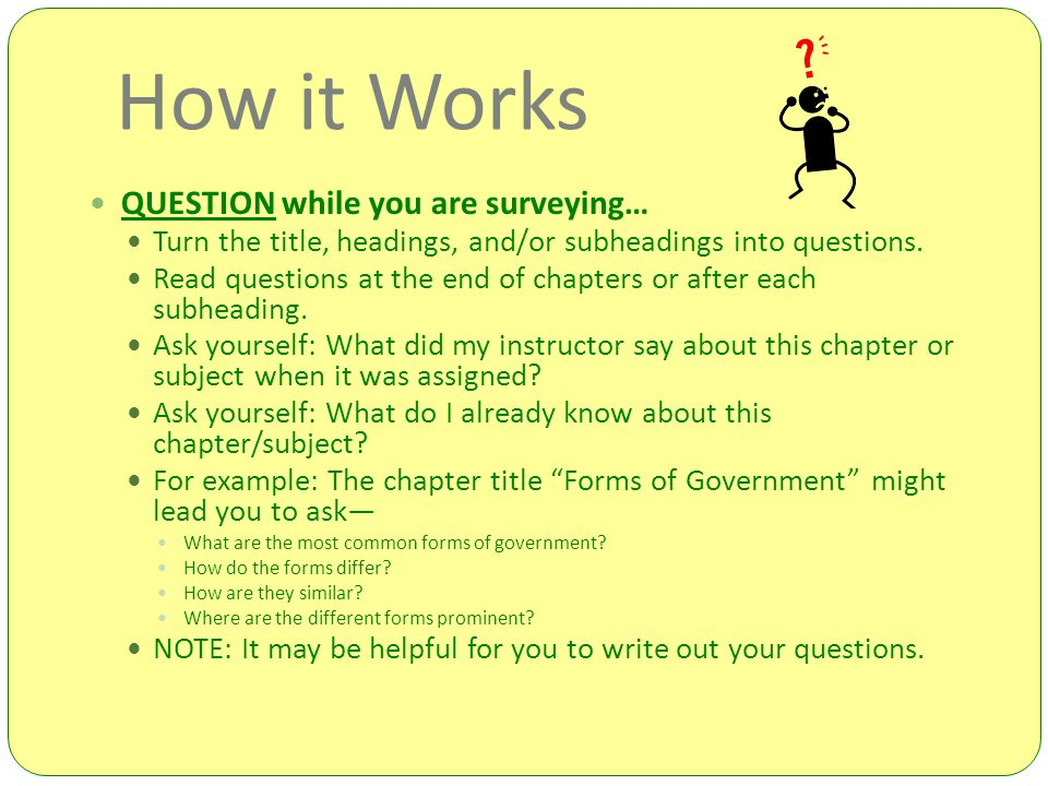 How it Works QUESTION while you are surveying…