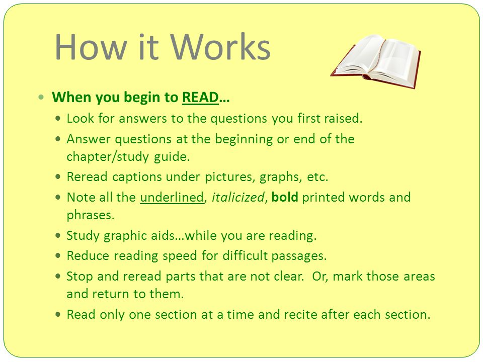 How it Works When you begin to READ…