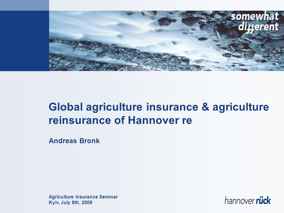 Global agriculture insurance & agriculture reinsurance of Hannover re