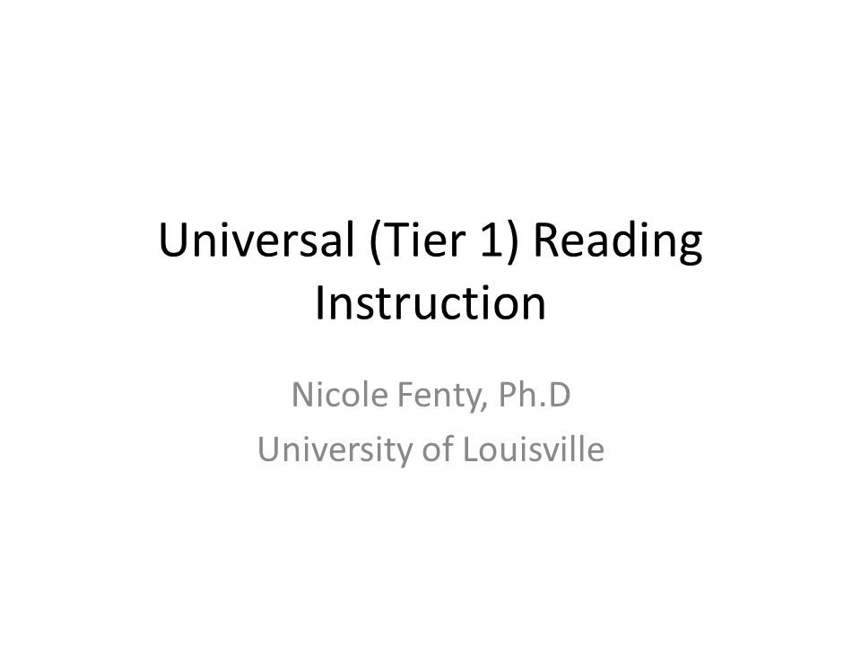 Universal (Tier 1) Reading Instruction