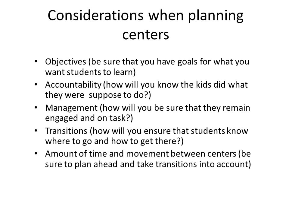Considerations when planning centers
