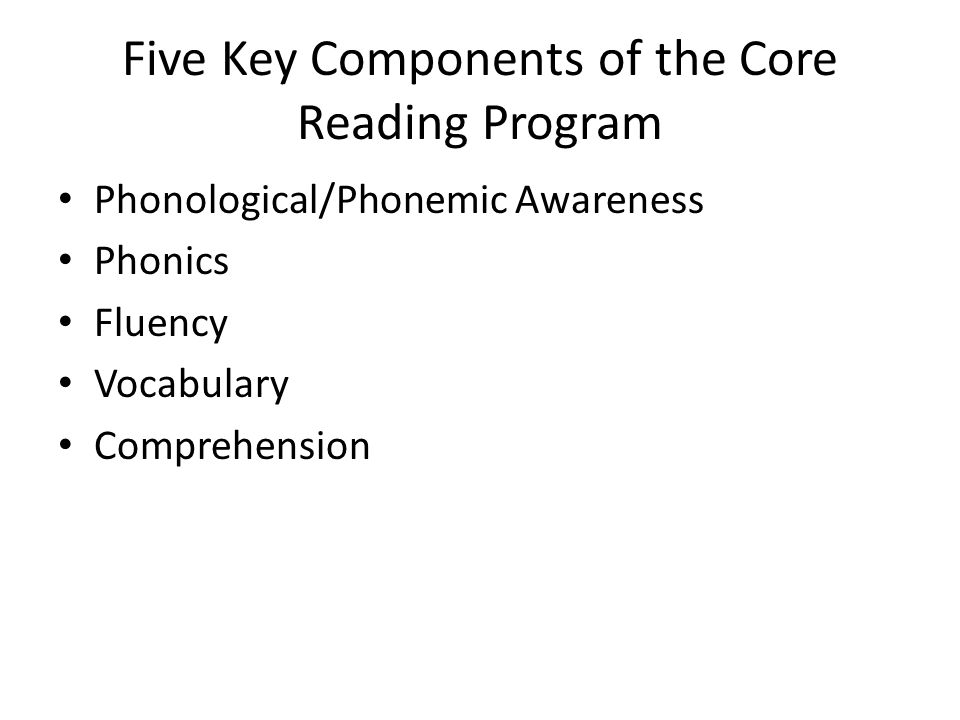 Five Key Components of the Core Reading Program