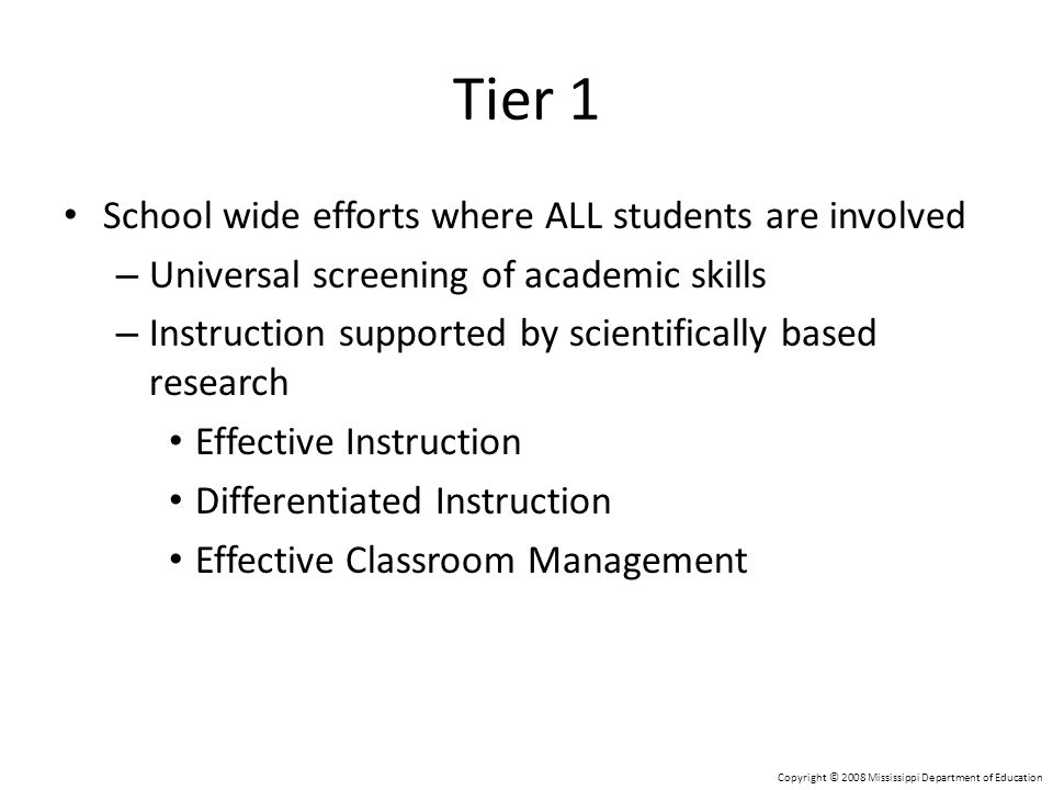 Tier 1 School wide efforts where ALL students are involved