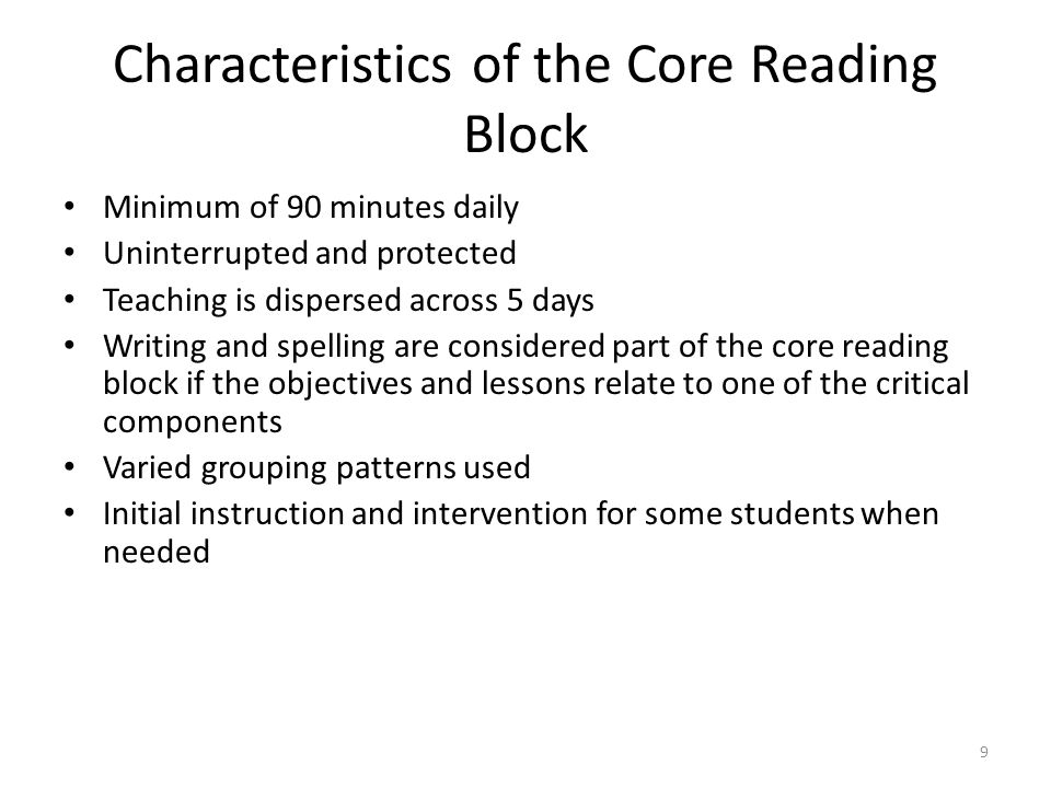 Characteristics of the Core Reading Block