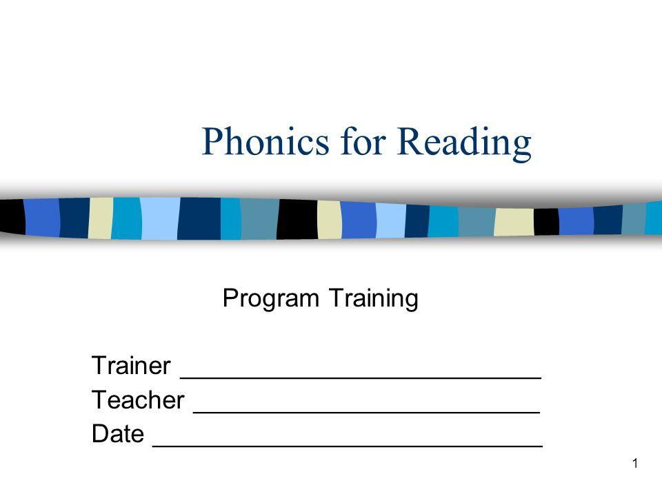 Phonics for Reading Program Training Trainer _________________________