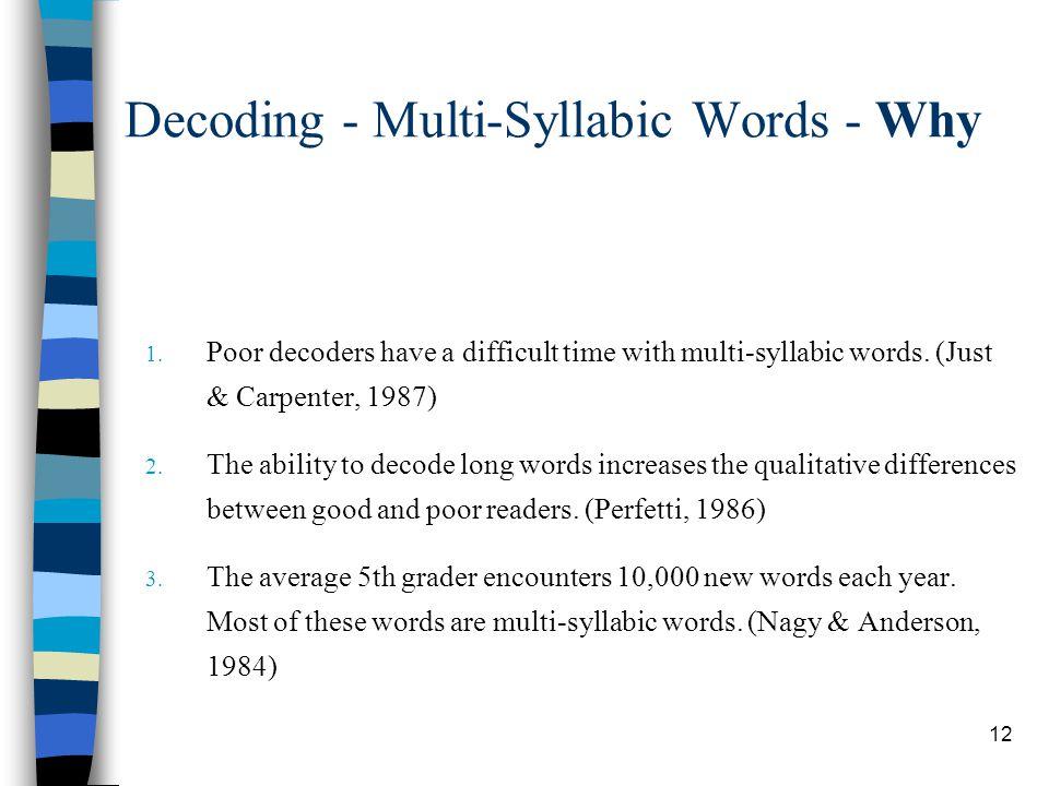 Decoding - Multi-Syllabic Words - Why