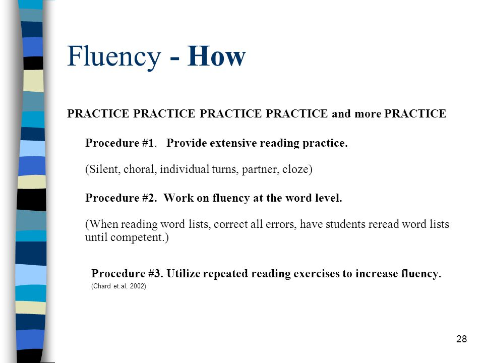Fluency - How PRACTICE PRACTICE PRACTICE PRACTICE and more PRACTICE