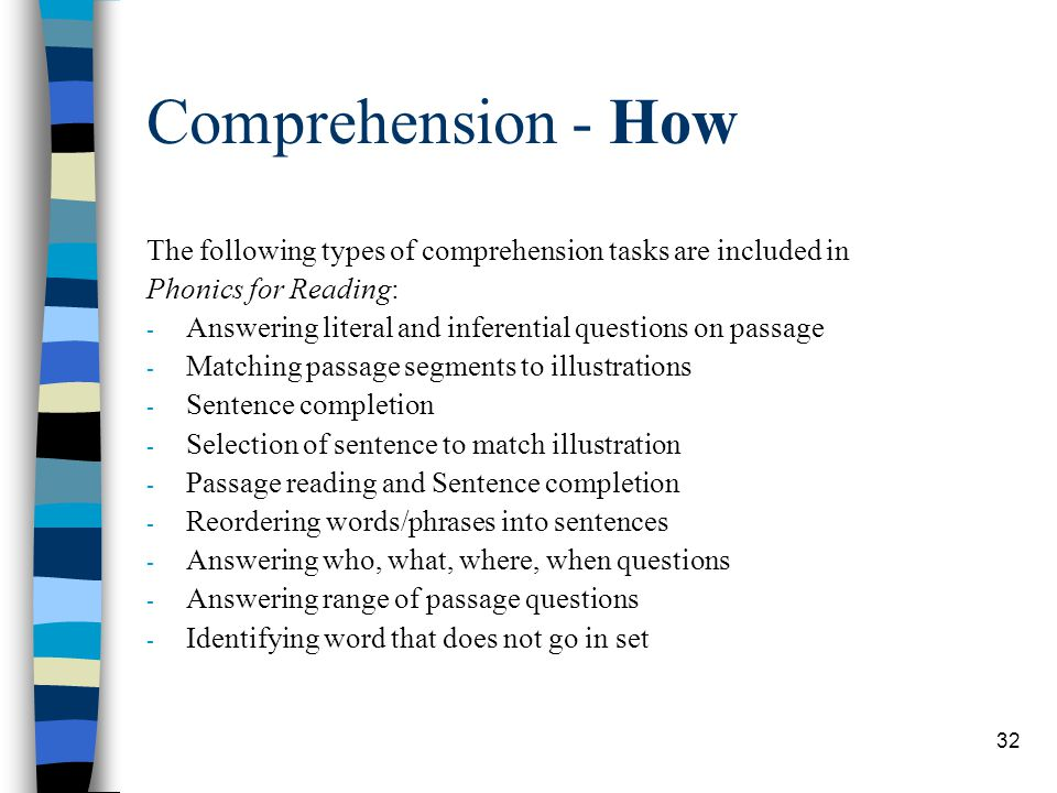 Comprehension - How The following types of comprehension tasks are included in. Phonics for Reading:
