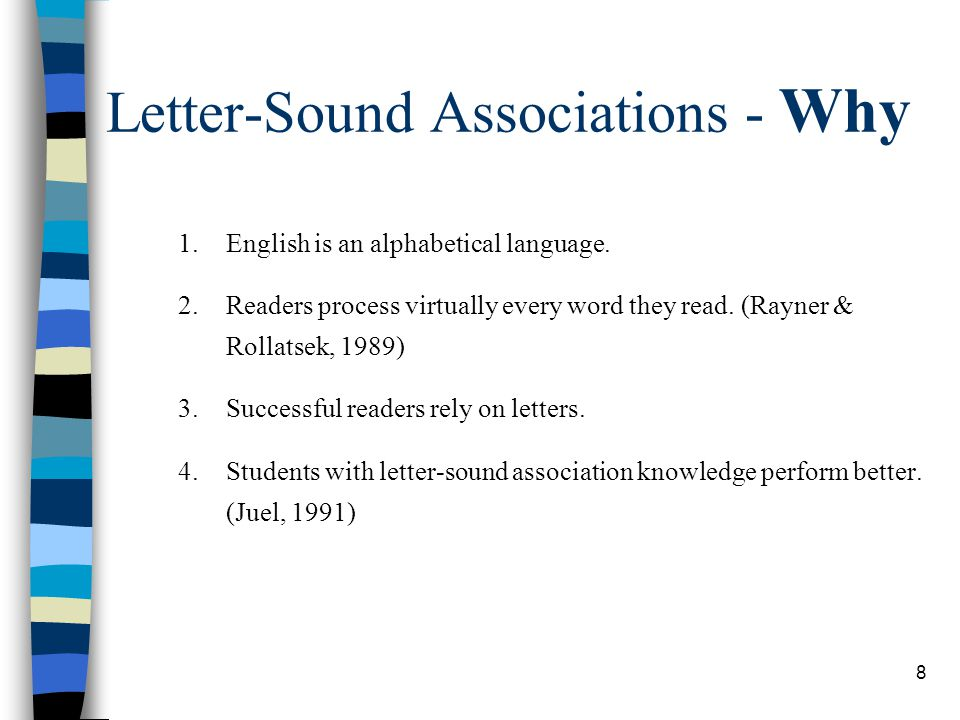 Letter-Sound Associations - Why