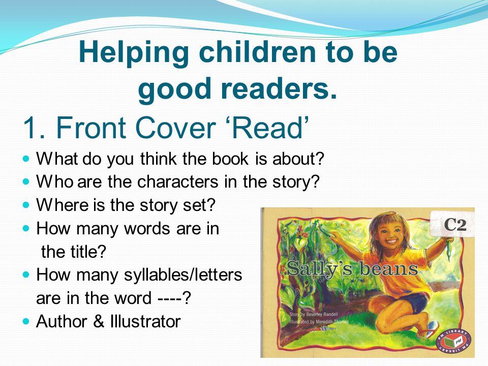 Helping children to be good readers.