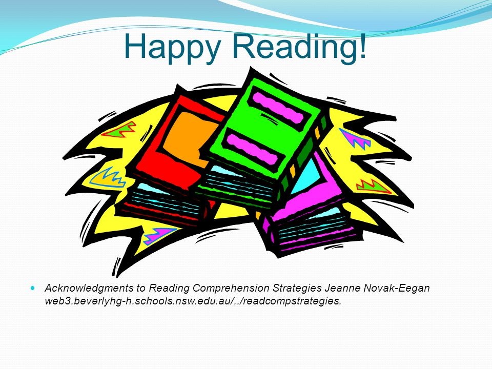 Happy Reading! READING HAS TO BE FUN!!!